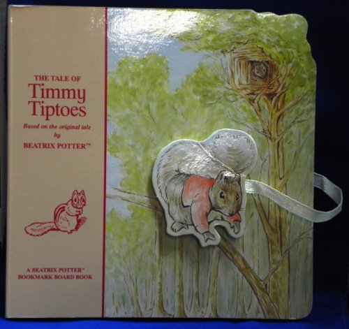 9781589892040: The Tale of Timmy Tiptoes (Beatrix Potter Bookmark Board Books)