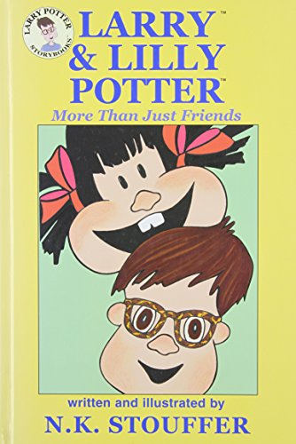 9781589893023: Larry & Lilly Potter: More Than Just Friends