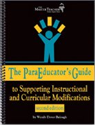 9781589923379: The ParaEducators Guide to Supporting Instructional and Curricular Modifications