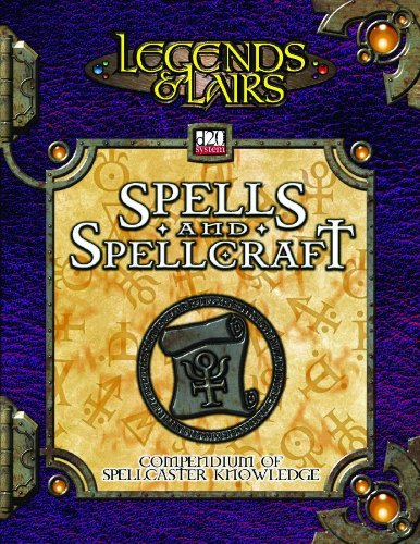 Spells & Spellcraft: Compendium of Mystic Lore (Legends & Lairs, d20 System) (1589940253) by Fantasy Flight Games