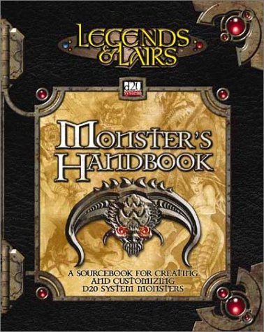 9781589940765: Monster's Handbook: A Sourcebook for Creating and Customizing d20 System Monsters (Legends & Lairs, d20 System)