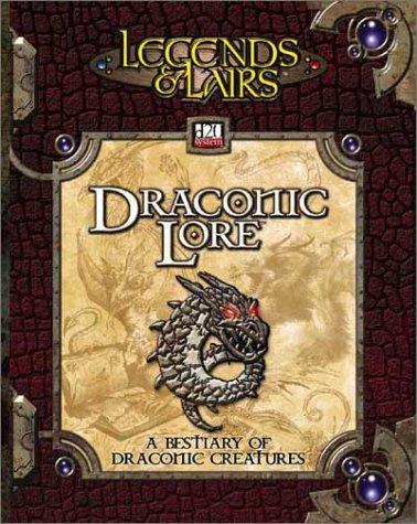Draconic Lore : a Bestiary of Draconic Creatures: Ferguson, Michael