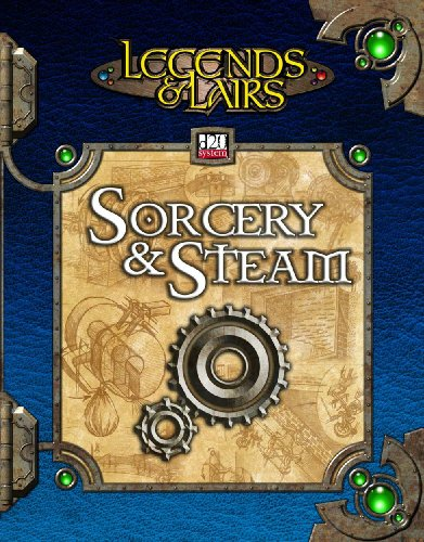 9781589941151: Sorcery and Steam (Legends & Lairs, d20 System)