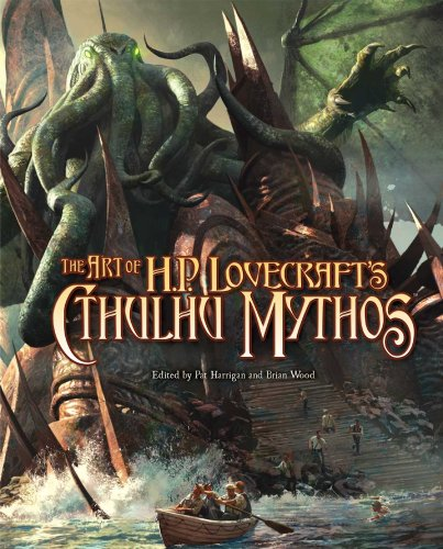 THE ART OF H P LOVECRAFT'S CTHULHU MYTHOS: Harrigan, Pat & Wood, Brian (eds)