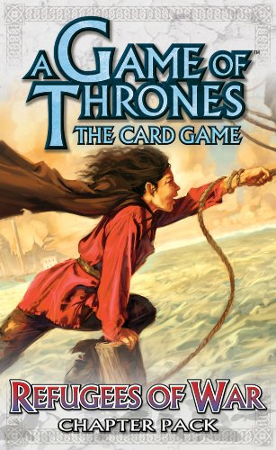 9781589944381: A Game of Thrones Card Game: Refugees of War Chapter Pack