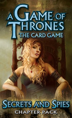 9781589945890: A Game of Thrones: Secrets and Spies Chapter Pack: The Card Game (A Game of Thrones: the Card Game)
