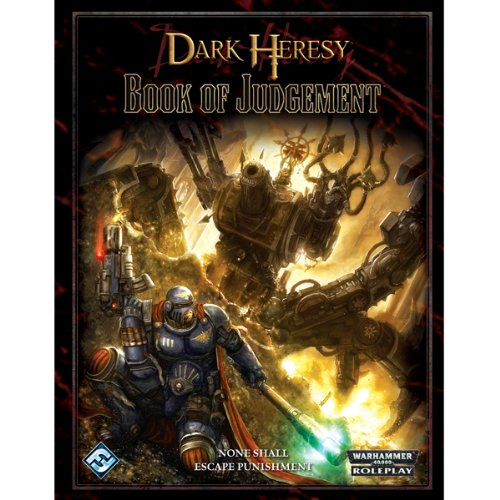 9781589947603: Dark Heresy: Book of Judgment: Roleplaying in the Grim Darkness of the 41st Millennium