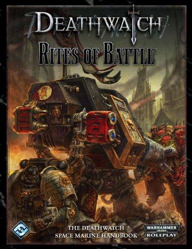 9781589947818: Fantasy Flight Games Deathwatch RPG: Rites of Battle