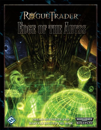 9781589947955: Rogue Trader: Edge of the Abyss: Roleplaying in the Grim Darkness of the 41st Millennium