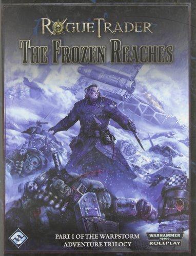 Rogue Trader: The Warpstorm Trilogy I - Frozen Reaches: Fantasy Flight Games