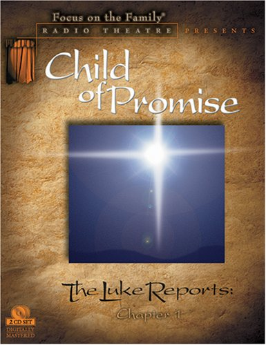 The Luke Reports Chapter 1: Child of Promise (Radio Theatre) (1589970136) by McCusker, Paul