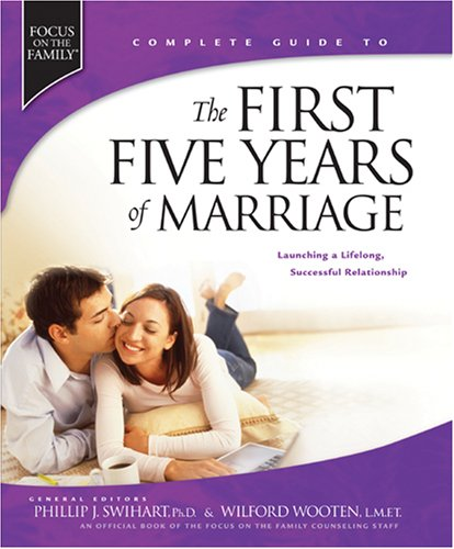9781589970410: The First Five Years of Marriage: Launching a Lifelong, Successful Relationship (Complete Guides)