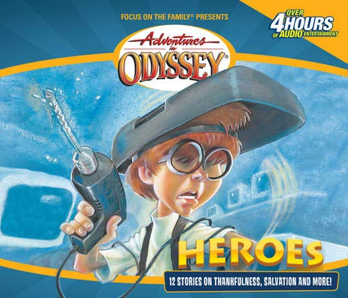 9781589970724: Heroes: And Other Secrets, Surprises and Sensational Stories (Adventures in Odyssey, Gold Audio Series No. 3)
