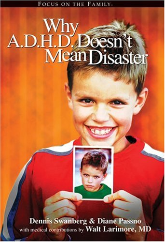 9781589971271: Why A.D.H.D. Doesn't Mean Disaster