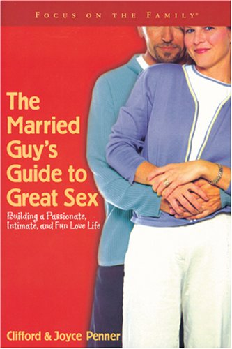 9781589971530: The Married Guy's Guide to Great Sex