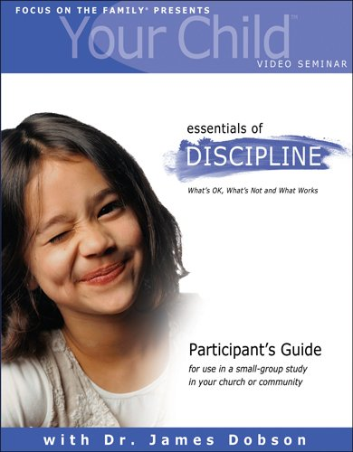 9781589971899: YOUR CHILD VIDEO SEMINAR PARTICIPANTS GUIDE (Focus on the Family Presents)