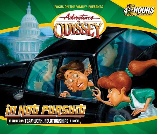 In Hot Pursuit (Adventures in Odyssey) (9781589972407) by Dobson, James; Smith, Hal; Leigh, Katie; Ryan, Will; Edmiston, Walker