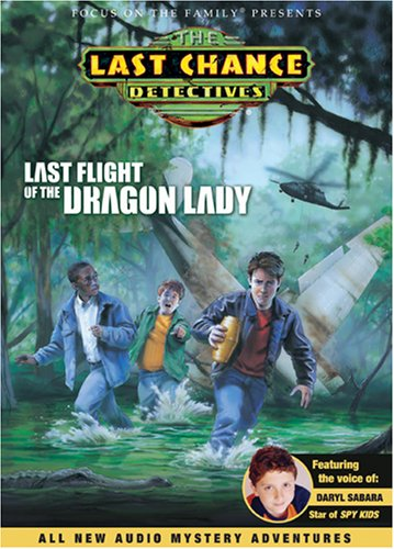 9781589972711: Last Flight of the Dragon Lady (Last Chance Detectives)