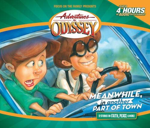 9781589972902: Meanwhile, in Another Part of Town (Adventures in Odyssey / Golden Audio Series, No. 14)