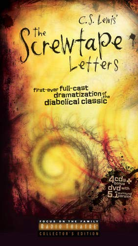 9781589973244: The Screwtape Letters: First Ever Full-Cast Dramatization of the Diabolical Classic (Focus on the Family Radio Theatre)