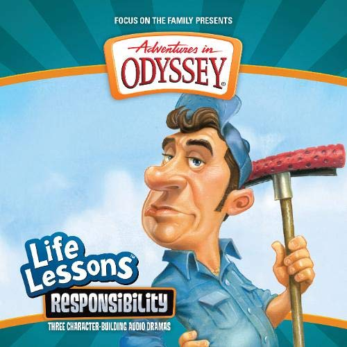 9781589973763: Responsibility (Adventures in Odyssey Life Lessons)