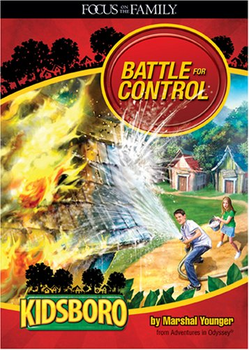 9781589974098: KIdsboro - Battle for Control (Adventures in Odyssey Kidsboro)