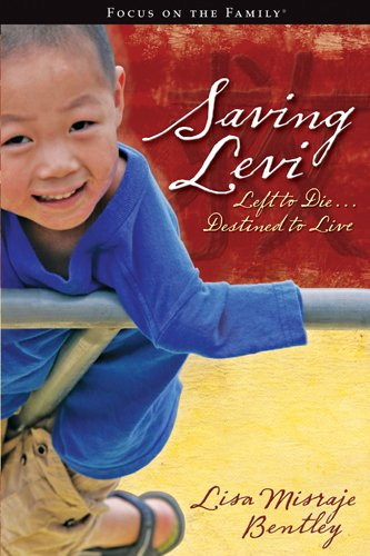 9781589974494: Saving Levi: Left to Die . . . Destined to Live (Focus on the Family)
