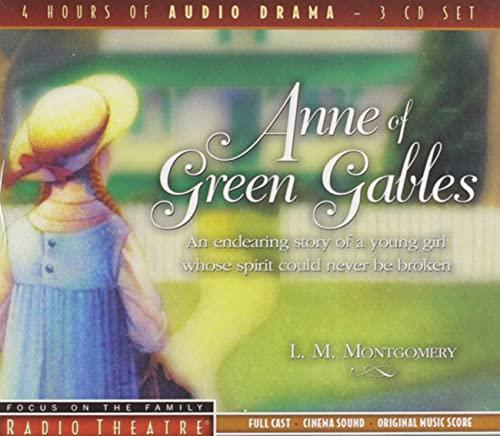 9781589975026: Anne of Green Gables (Radio Theatre)