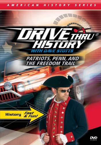 9781589975279: Drive Thru History: Patriots, Penn, The Freedom Trail: Philadelphia