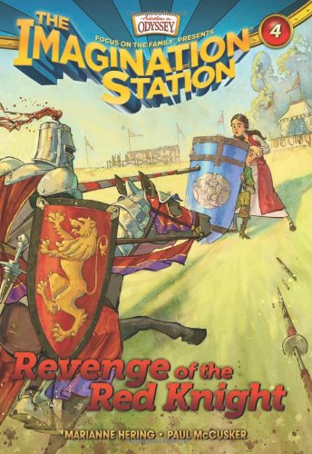 Revenge of the Red Knight (AIO Imagination Station Books) (1589976304) by McCusker, Paul; Hering, Marianne