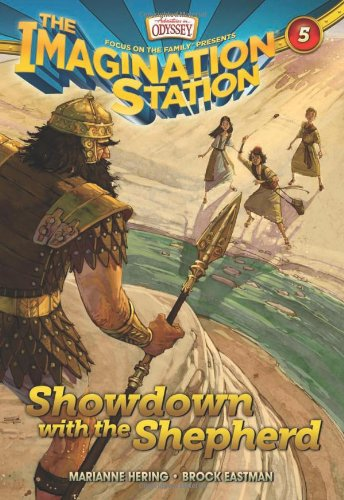 Showdown with the Shepherd: 5 (Aio Imagination Station Books): Hering, Marianne; Eastman, Brock D.