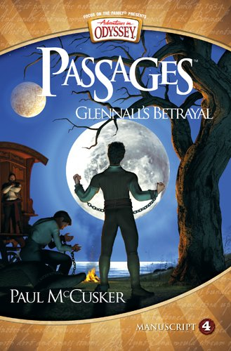 9781589976351: Glennall's Betrayal (Adventures in Odyssey Passages)