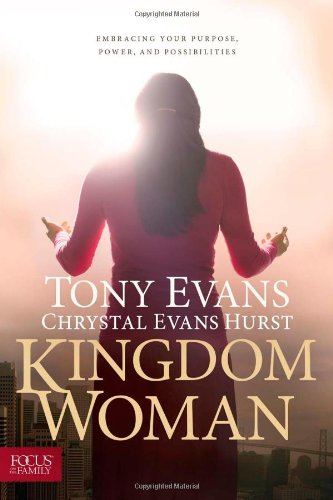 9781589977433: Kingdom Woman: Embracing Your Purpose, Power, and Possibilities