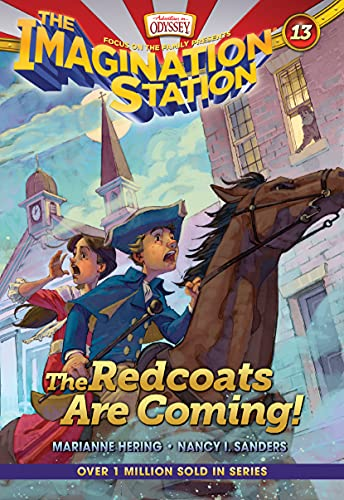 9781589977747: The Redcoats Are Coming! (AIO Imagination Station Books)