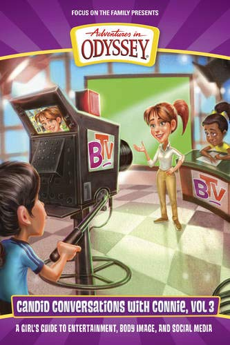 9781589977983: Candid Conversations with Connie, Volume 3: A Girl's Guide to Entertainment, Body Image, and Social Media (Adventures in Odyssey Books)