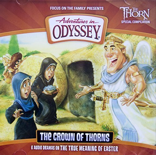 9781589978362: The Crown of Thorns (Adventures in Odyssey)