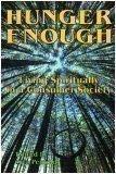 Hunger Enough: Living Spiritually in a Consumer: Stephen Corey; Debra