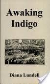 Awaking Indigo: Diana Lundell
