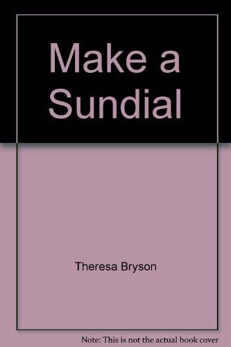 Make a Sundial: Theresa Bryson