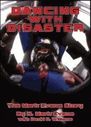 9781590011942: Dancing with Disaster: The Mark Evans Story