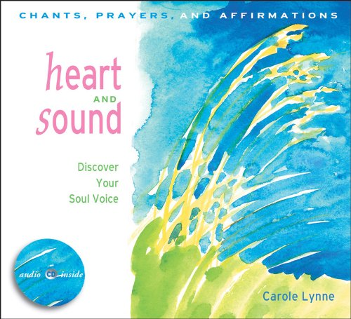 9781590030066: Heart and Sound: Discover Your Soul Voice