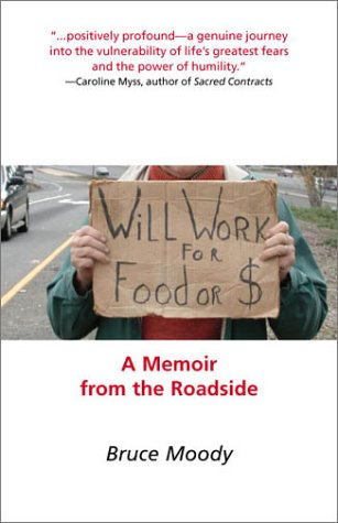 9781590030318: Will Work for Food or $: A Memoir from the Roadside