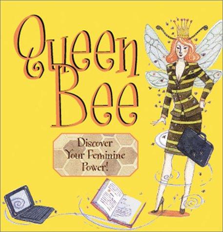 9781590030417: Queen Bee: Discover Your Feminine Power!