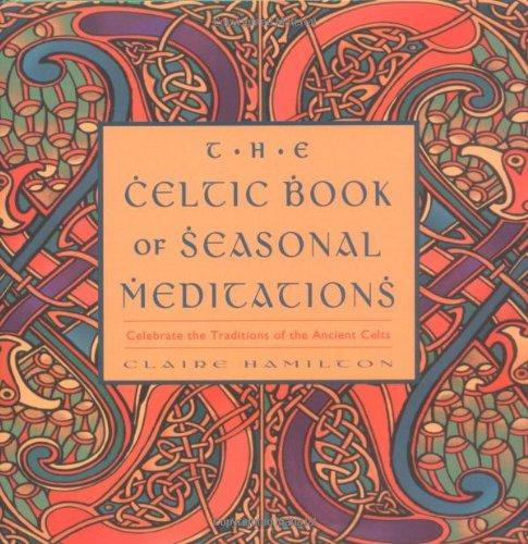 9781590030554: The Celtic Book of Seasonal Meditations