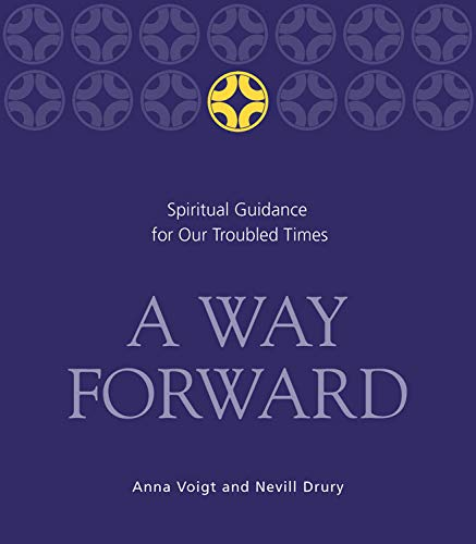 9781590030653: A Way Forward: Spiritual Guidance for Our Troubled Times