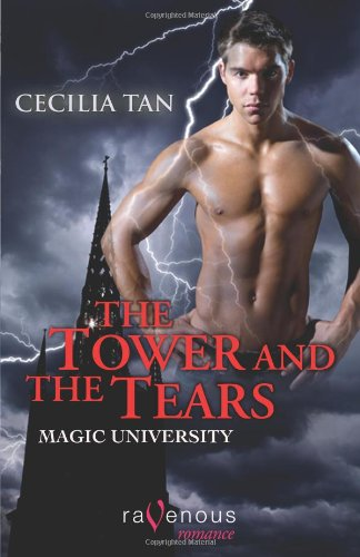 Magic University: The Tower and the Tears: A Ravenous Romance (159003211X) by Tan, Cecilia