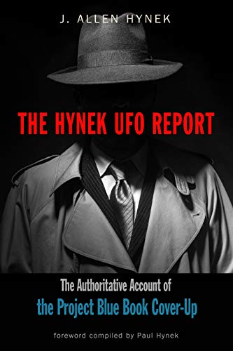 9781590033036: The Hynek UFO Report: The Authoritative Account of the Project Blue Book Cover-Up (Mufon)