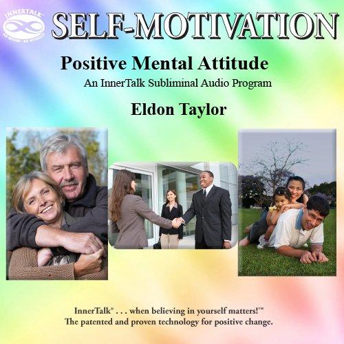 9781590046050: Positive Mental Attitude: An InnerTalk Subliminal Audio Program in Music