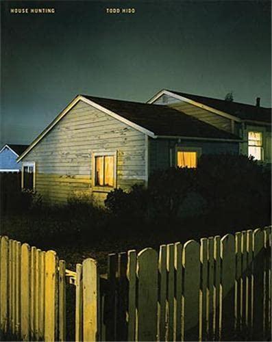 9781590051931: Todd Hido: House Hunting
