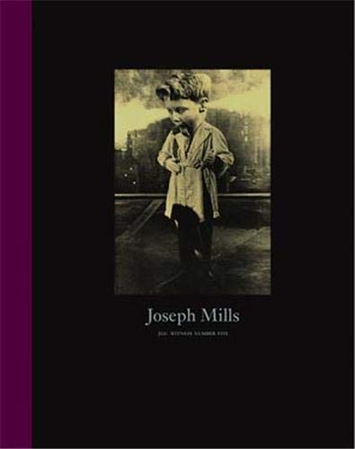 9781590052358: Joseph Mills: Witness Number 5